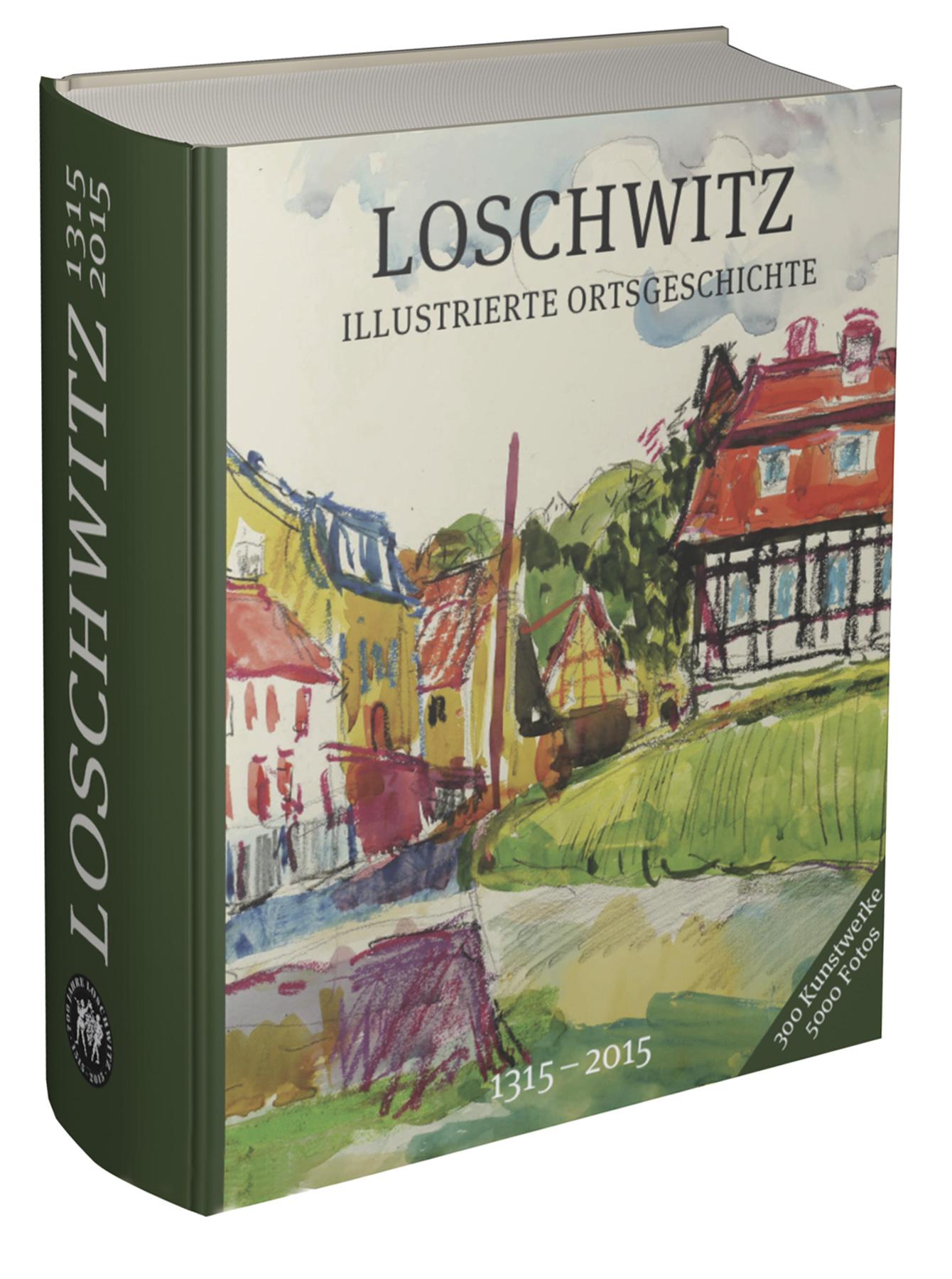 Loschwitz – Illustrierte Ortsgeschichte (2. Auflage)