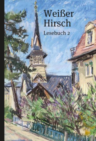 Cover Weißer Hirsch – Lesebuch 2